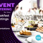 Event Catering for Your Breakfast Meetings and Presentations